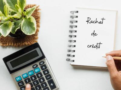 Envisagez le rachat de crédit pour concrétiser vos projets!